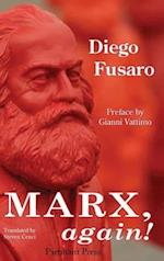 Marx, Again!
