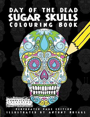Bog, paperback Day of the Dead - Sugar Skulls af Complicated Colouring
