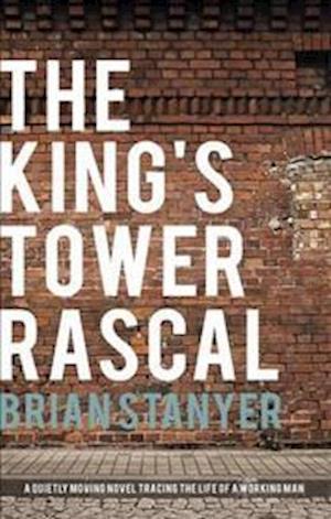 Bog, paperback The King's Tower Rascal af Brian Stanyer