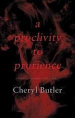 A Proclivity to Prurience