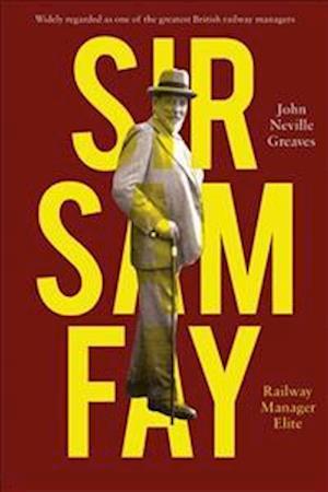 Sir Sam Fay
