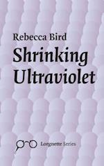 Shrinking Ultraviolet (Lorgnette)