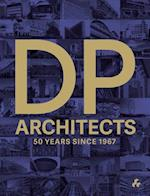 DP Architects: 50 Years Since 1967