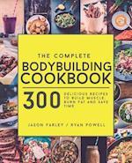 The Complete Bodybuilding Cookbook af Jason Farley