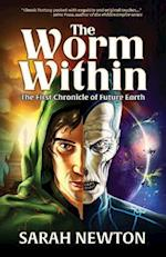Worm Within (Chronicles of Future Earth)