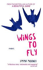 Wings to Fly af Emma Mooney