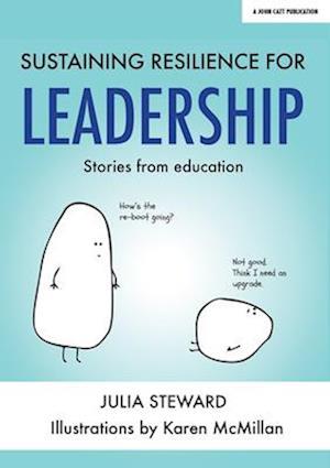 Sustaining Resilience in Leadership