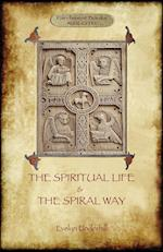 'The Spiritual Life' and 'The Spiral Way'