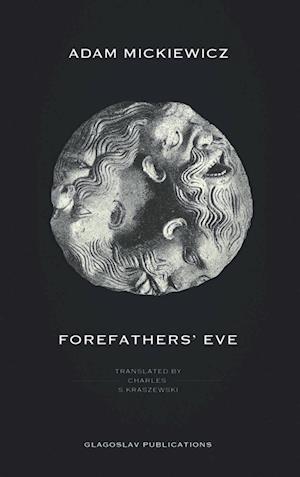Bog, hardback Forefathers' Eve af Adam Mickiewicz