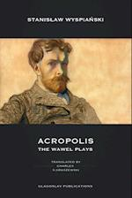Acropolis: The Wawel Plays