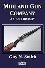Midland Gun Company - A Short History