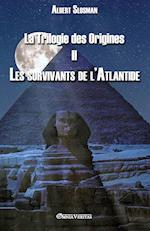 La Trilogie Des Origines II - Les Survivants de L'Atlantide af Albert Slosman