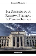 Los Secretos de La Reserva Federal