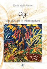 GIGÌ: An Italian in Nottingham