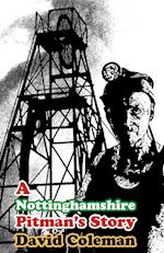 A Nottinghamshire Pitman's Story