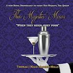 Their Majesties' Mixers: A Royal Drinkology