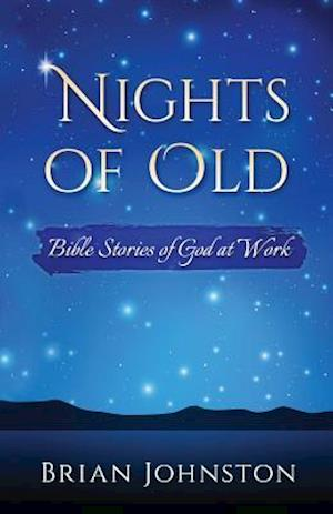 Nights of Old
