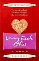 Loving Each Other (Prelude Psychology Classics)