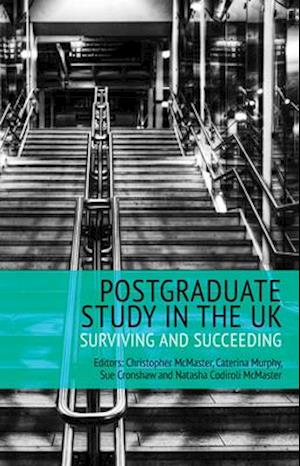 Bog, paperback Postgraduate Study in the UK - Surviving and Succeeding af Christopher McMaster
