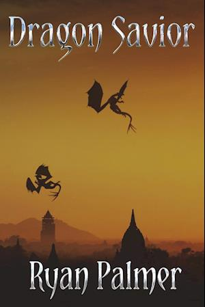 Bog, hæftet Dragon Savior af Ryan Palmer