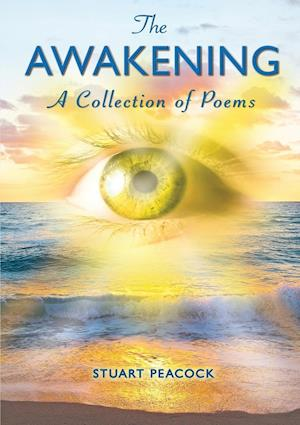 The Awakening: A Selection of Poems