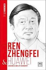 Ren Zhengfei & Huawei (China S Entrepreneurs)