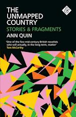 Unmapped Country: Stories and Fragments af Ann Quin