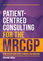 Patient-Centred Consulting for the MRCGP