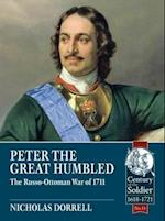 Peter the Great Humbled (Century of the Soldier)