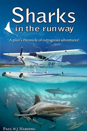 Sharks in the Runway af Paul W. J. Harding