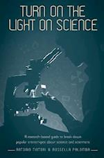 Turn on the light on science: A research-based guide to break down popular stereotypes about science and scientists