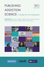 Publishing Addiction Science: A Guide for the Perplexed