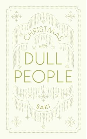 Christmas With Dull People af Saki