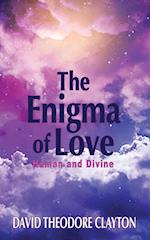 The Enigma of Love: Human and Divine