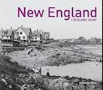 New England (Then and Now)