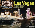 Las Vegas Then and Now People and Places (Then and Now174)