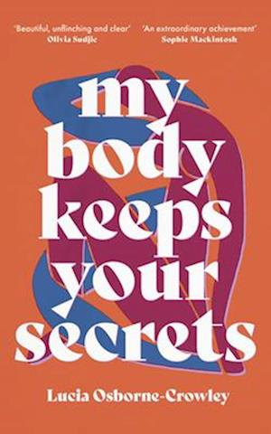 My Body Keeps Your Secrets