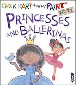 Quick Start: Princesses & Ballerinas (Quick Start)
