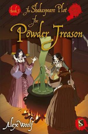 The Shakespeare Plot: The Powder Treason