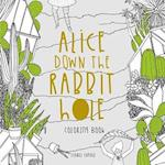 Alice Down the Rabbit Hole Colouring Book (Alice Down the Rabbit Hole)