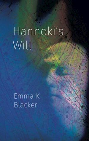 Hannoki's Will af Emma K Blacker