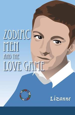 Zodiac Men and the Love Game
