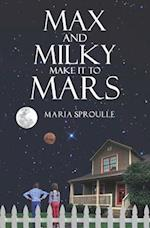 Max and Milky Make it to Mars