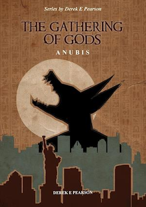 The Gathering of Gods: Anubis