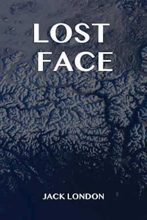Bog, hæftet Lost Face af Jack London