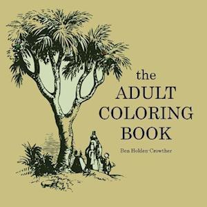 Bog, paperback Adult Coloring Book af Ben Holden-Crowther