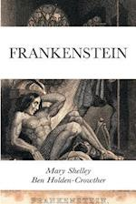 Frankenstein af Ben Holden-Crowther, Mary Shelley