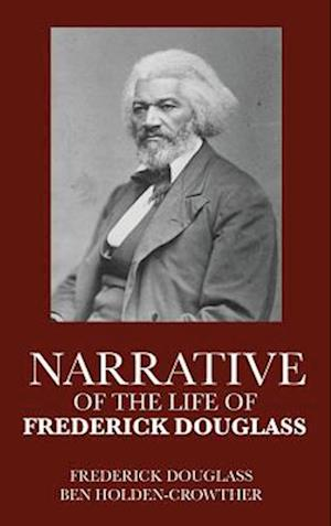 Bog, hardback Narrative of the Life of Frederick Douglass af Frederick douglass