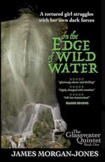 On the Edge of Wild Water af James Morgan-Jones