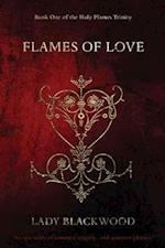 Lady Blackwood's Flames of Love: An epic story of romance, tragedy... and quantum physics.